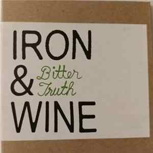 Iron And Wine - Bitter Truth herunterladen