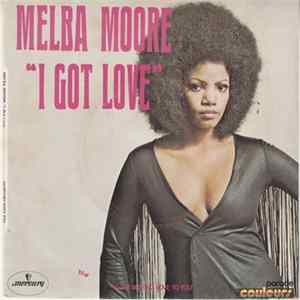 Melba Moore - I Got Love / I Love Making Love To You herunterladen